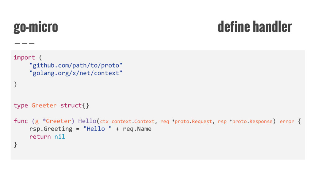 "go-micro define handler import ( ""github.com/pa..."
