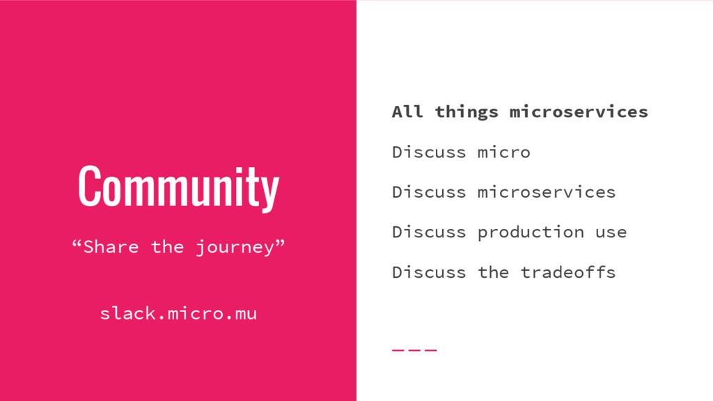 "Community ""Share the journey"" slack.micro.mu Al..."