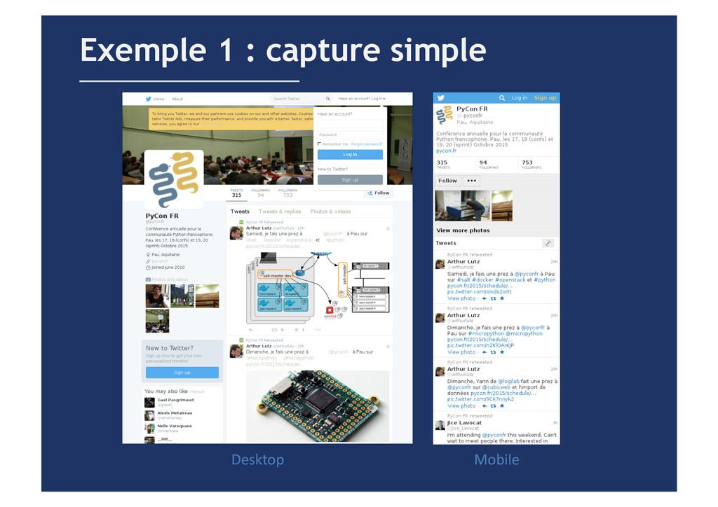 Exemple 1 : capture simple Desktop  Mobile...