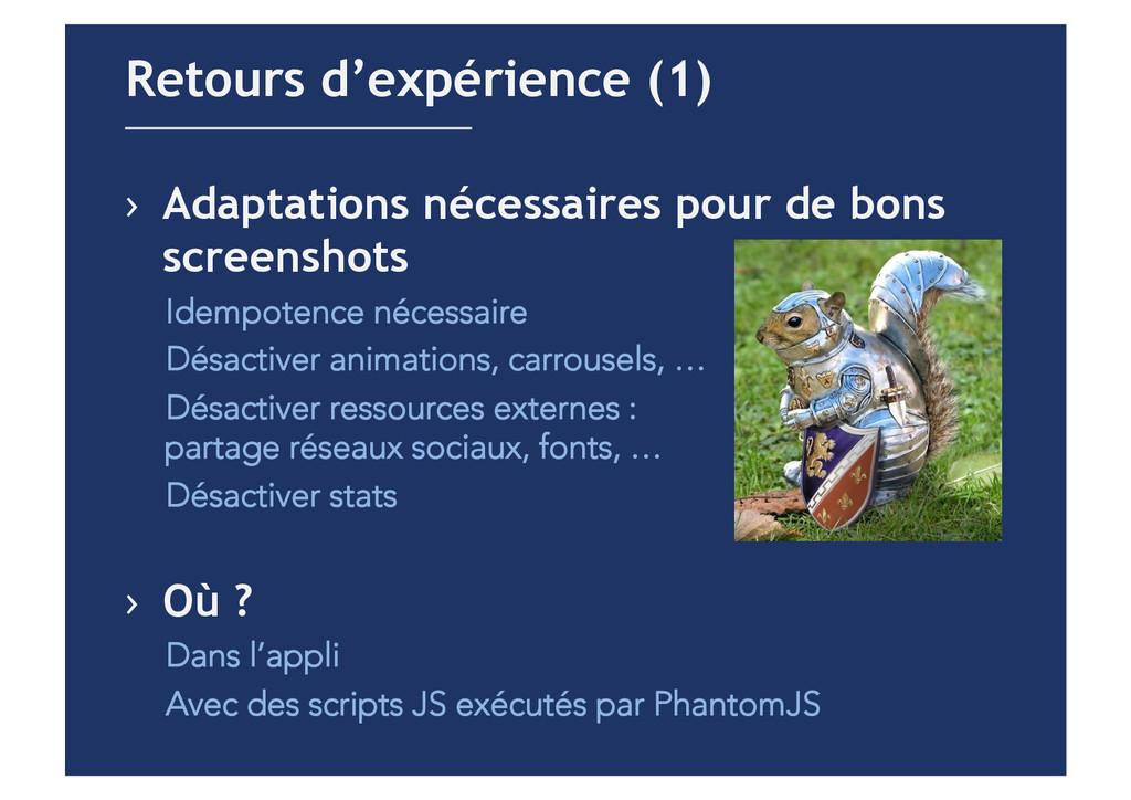 › Adaptations nécessaires pour de bons screens...