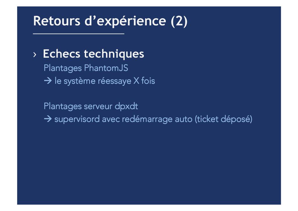 › Echecs techniques Plantages PhantomJS ! le s...