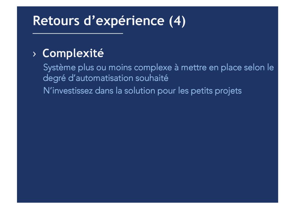 › Complexité Système plus ou moins complexe à ...