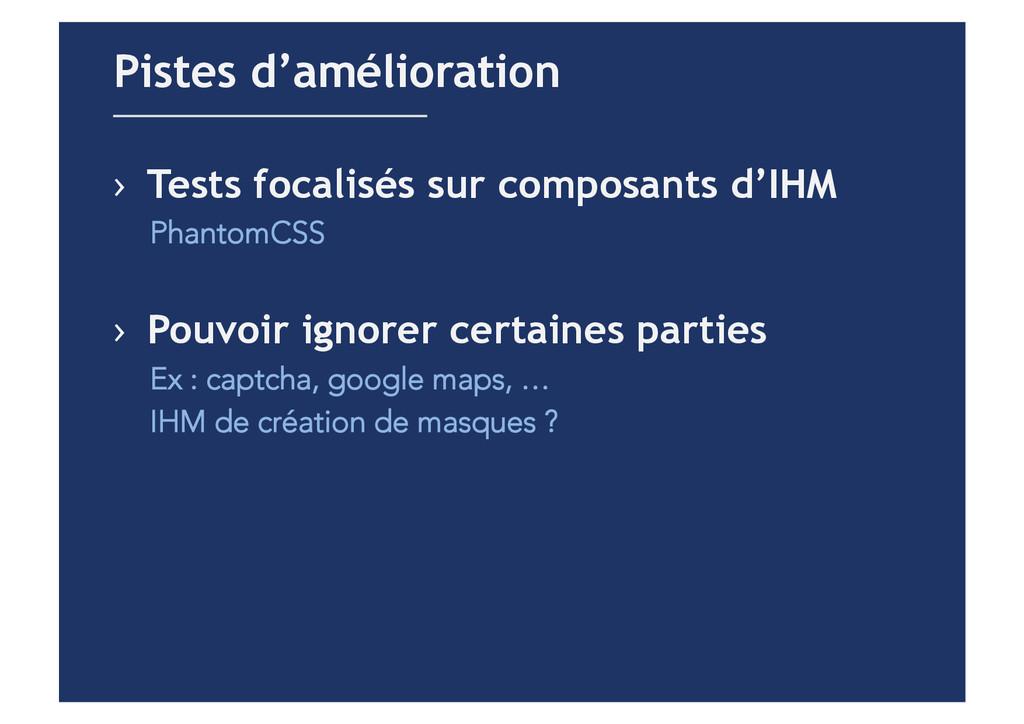 › Tests focalisés sur composants d'IHM Phantom...