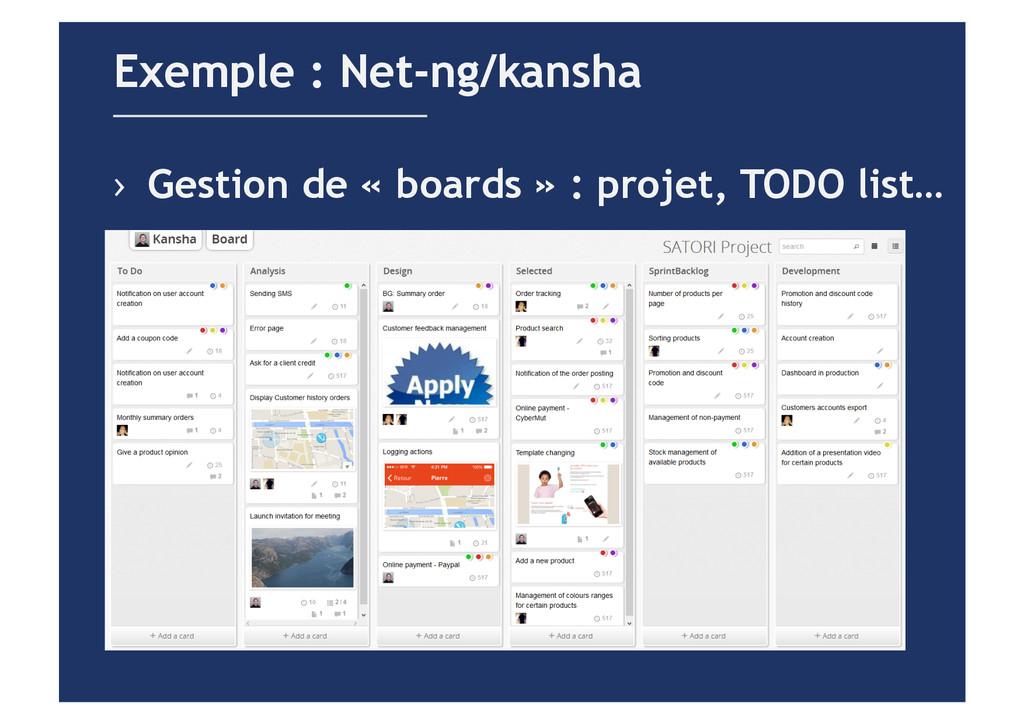 › Gestion de « boards » : projet, TODO list… E...