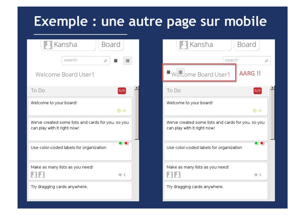 Exemple : une autre page sur mobile AARG !!...