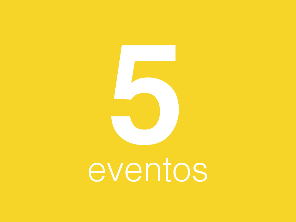 5 eventos