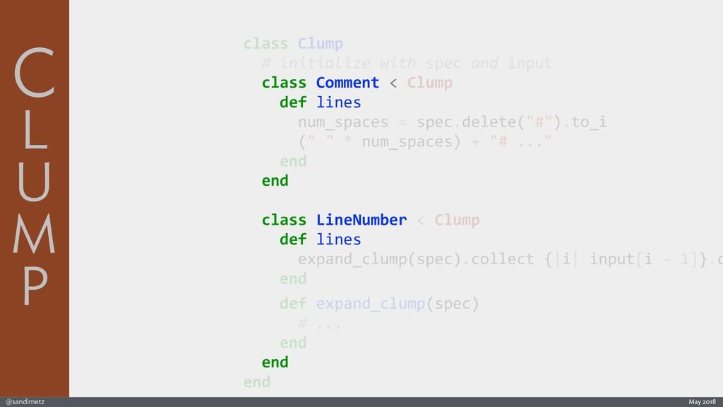 @sandimetz May 2018 class Clump # initialize wi...