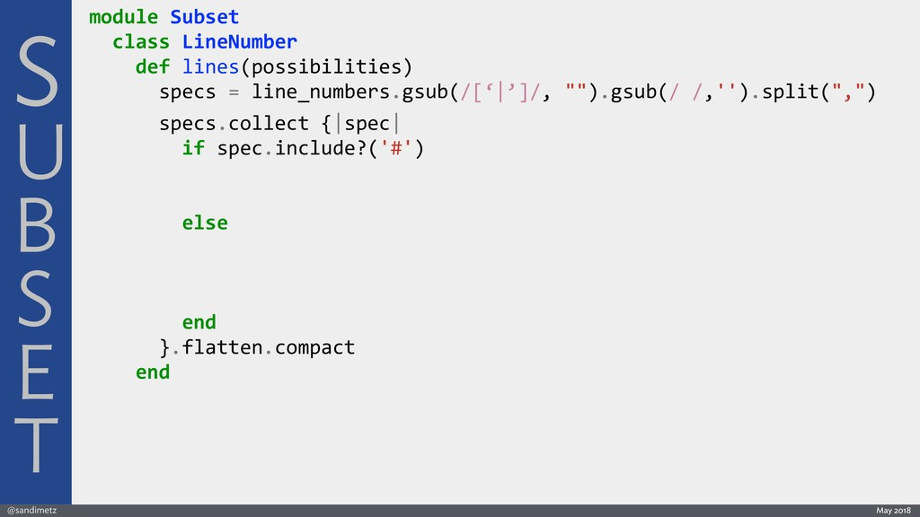 @sandimetz May 2018 module Subset class LineNum...