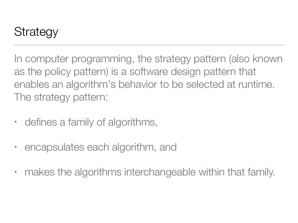 Strategy In computer programming, the strategy ...