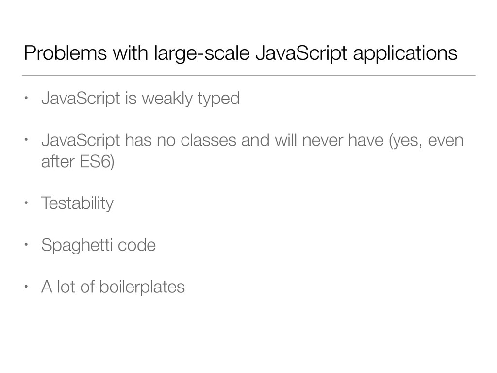 Problems with large-scale JavaScript applicatio...