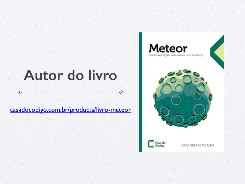 Autor do livro casadocodigo.com.br/products/liv...