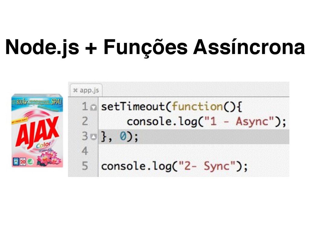 Node.js + Funções Assíncrona