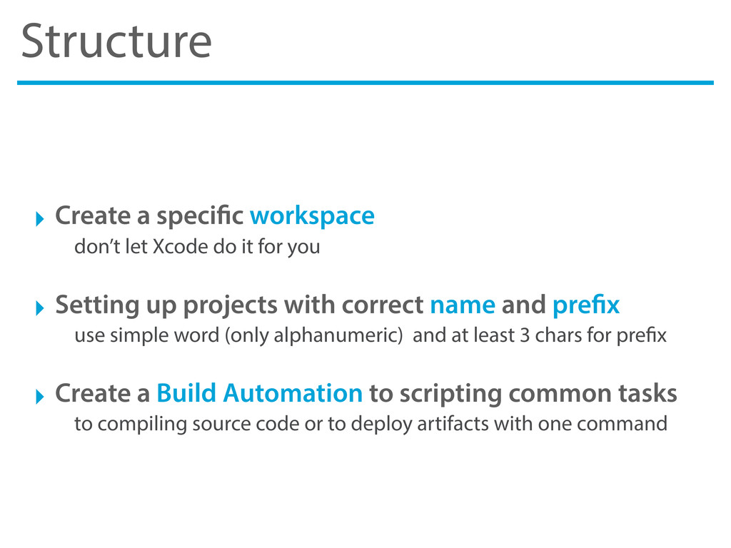 Structure ‣ Create a speci c workspace don't le...