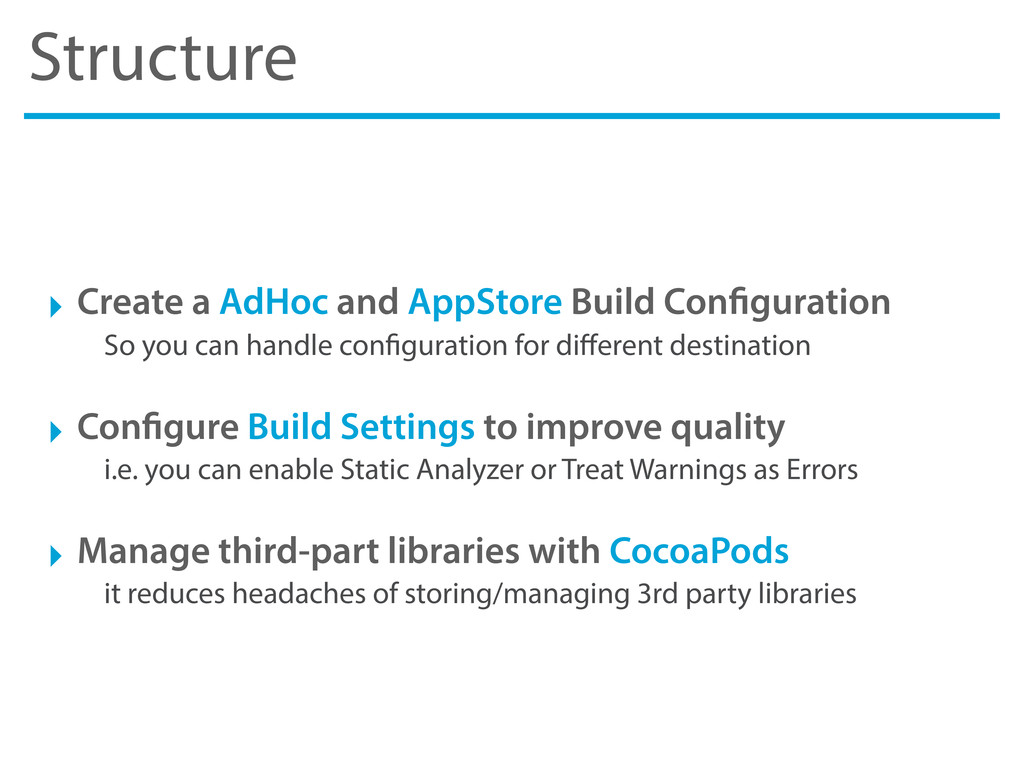 Structure ‣ Create a AdHoc and AppStore Build C...