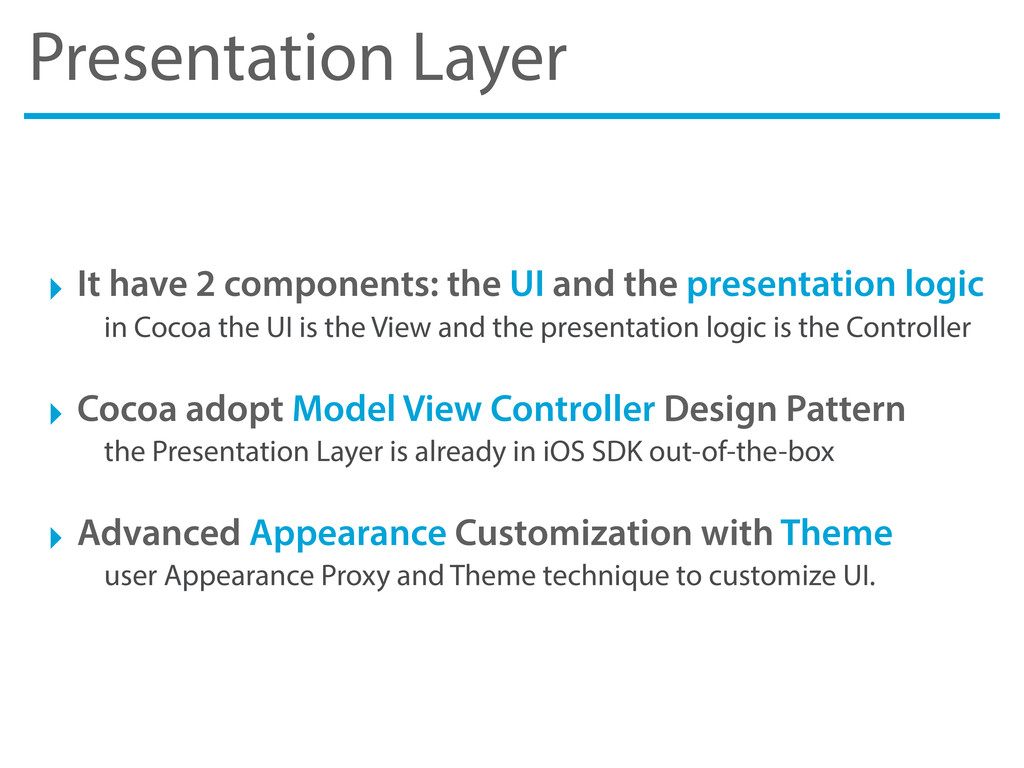 Presentation Layer ‣ It have 2 components: the ...