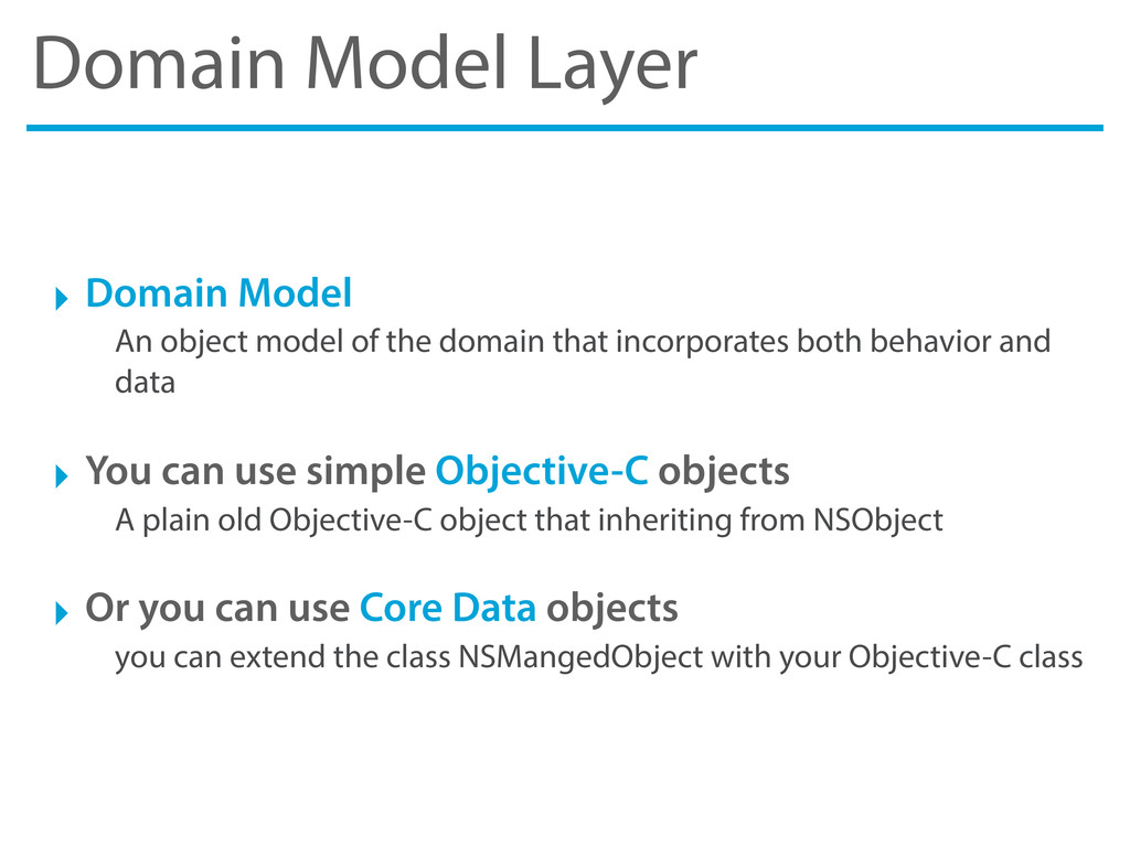 Domain Model Layer ‣ Domain Model An object mod...