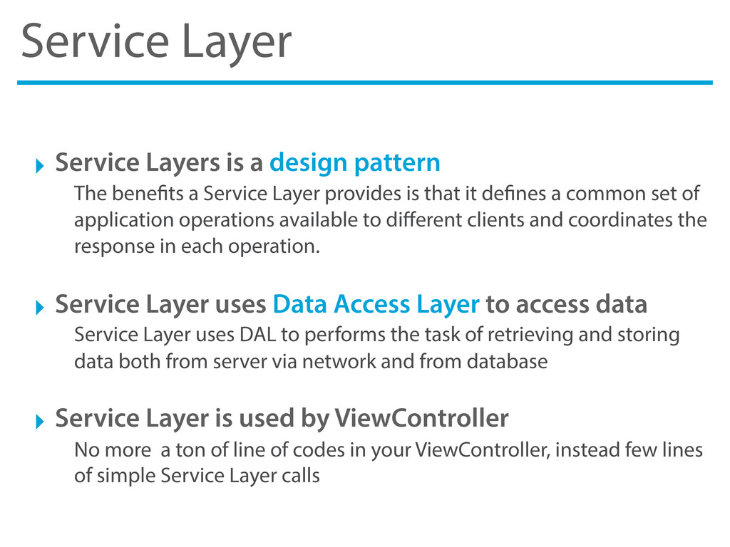 Service Layer ‣ Service Layers is a design patt...