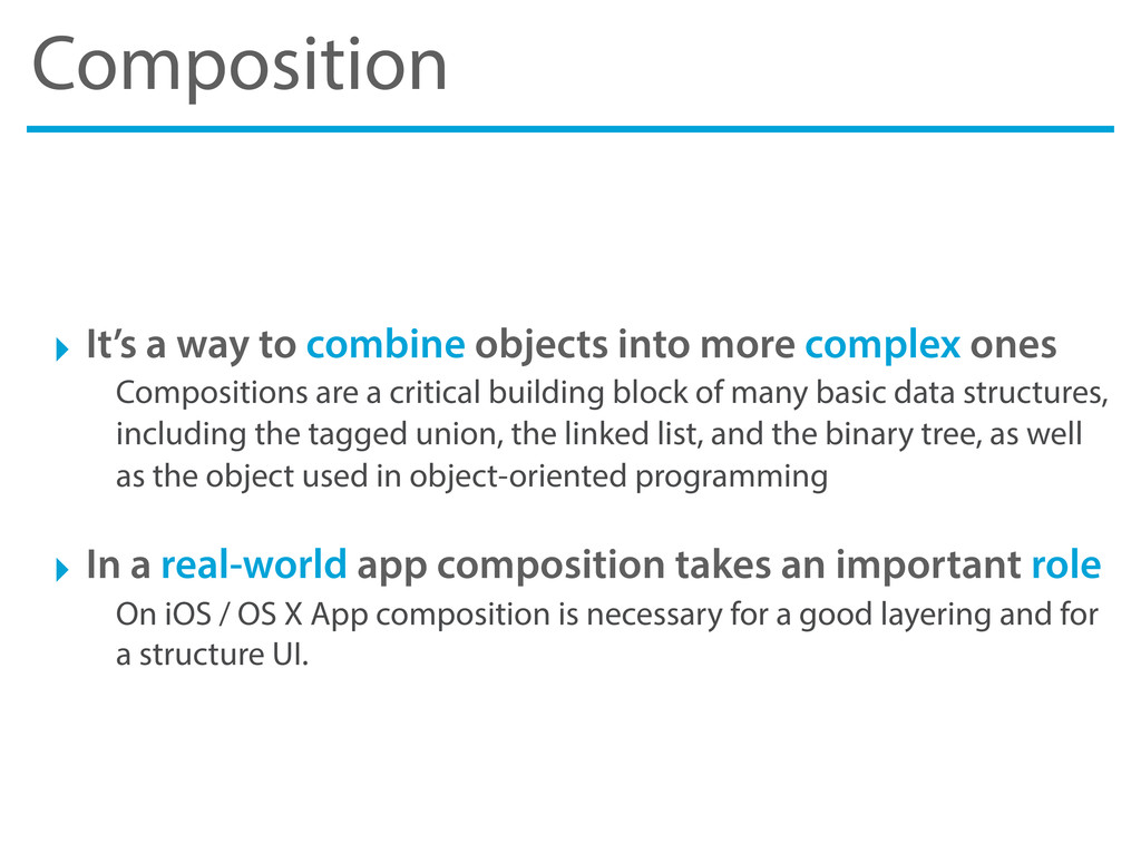 Composition ‣ It's a way to combine objects int...
