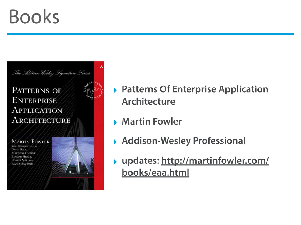 Books ‣ Patterns Of Enterprise Application Arch...