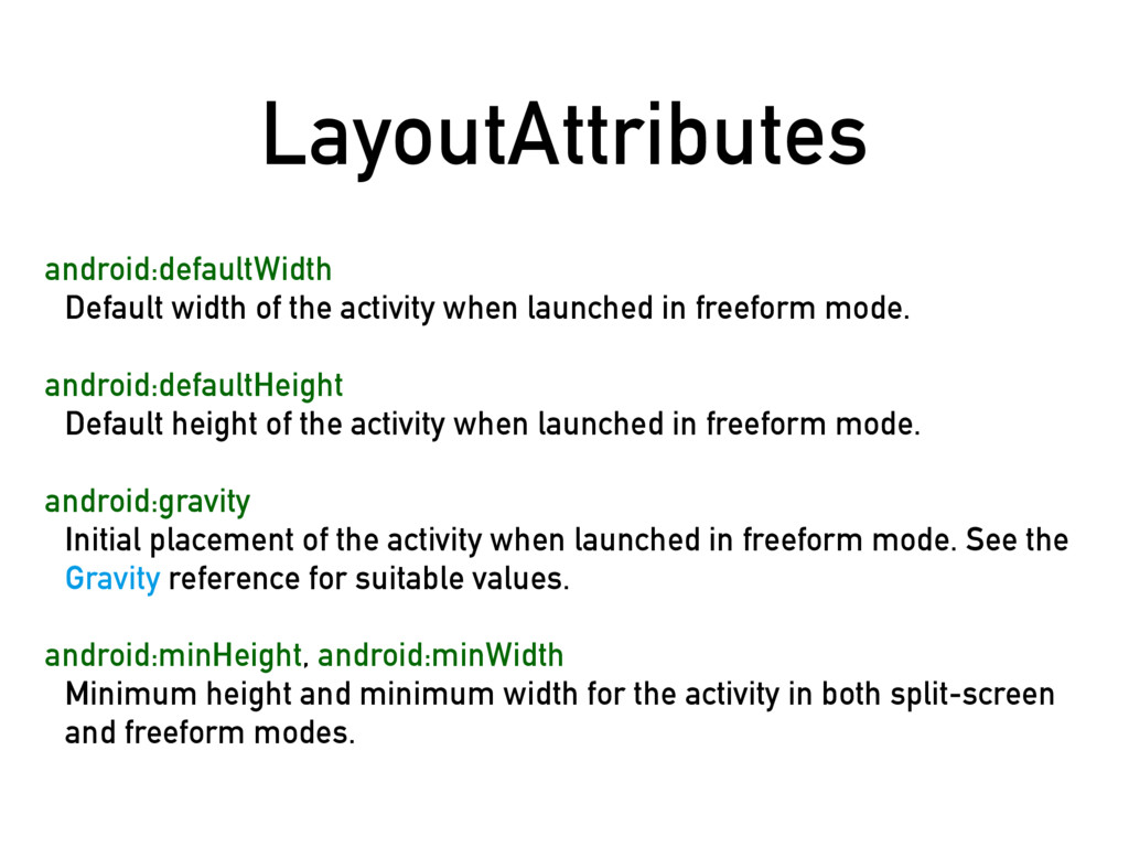 LayoutAttributes android:defaultWidth Default w...
