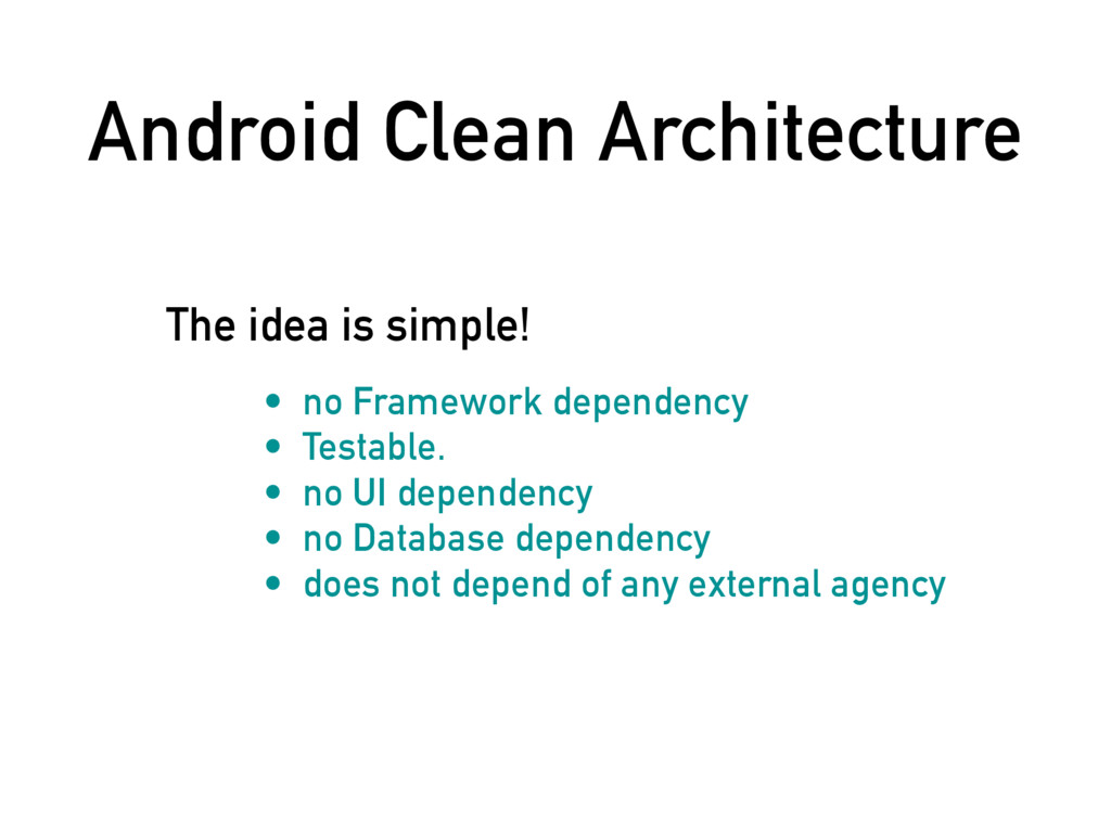 Android Clean Architecture • no Framework depen...