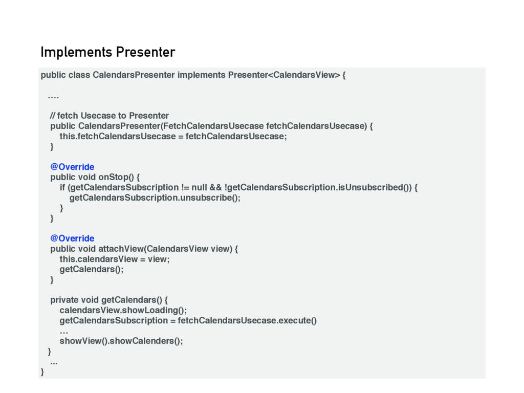 public class CalendarsPresenter implements Pres...