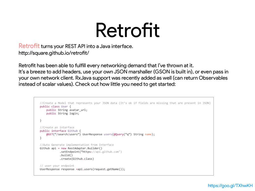 Retrofit Retrofit turns your REST API into a Ja...