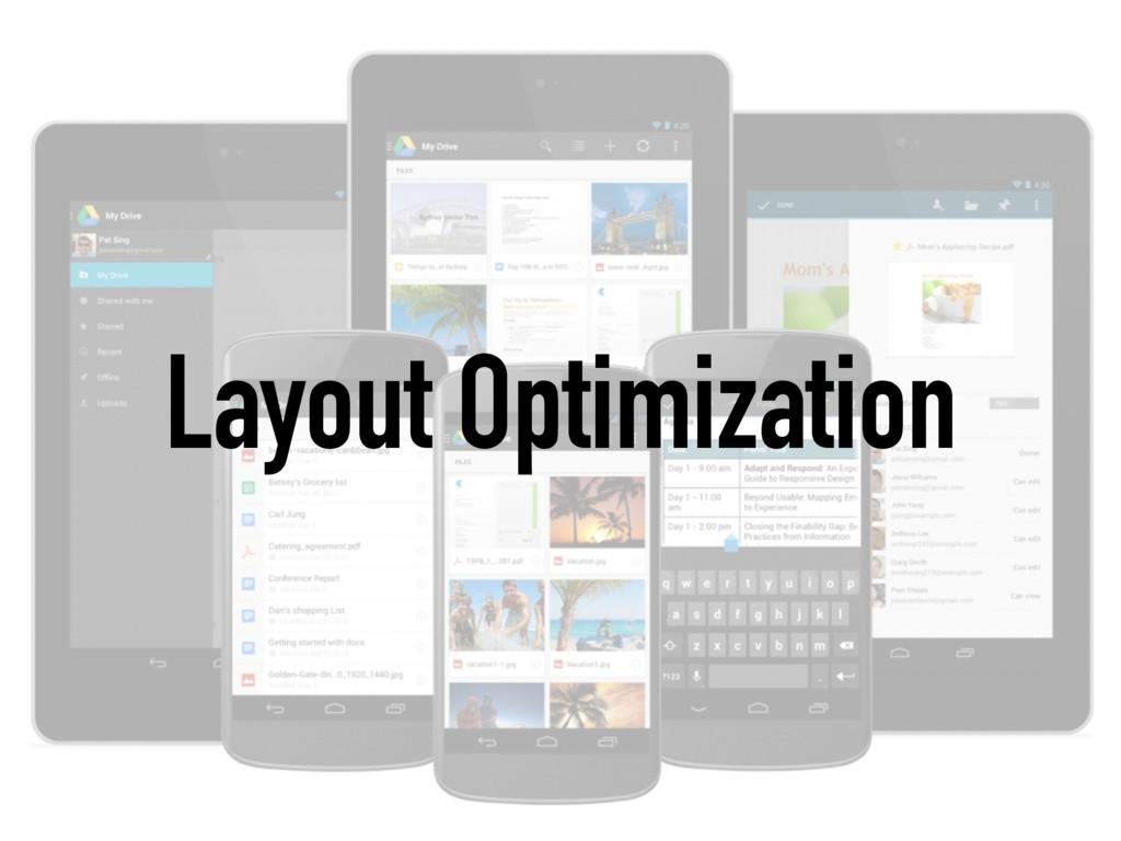 Layout Optimization