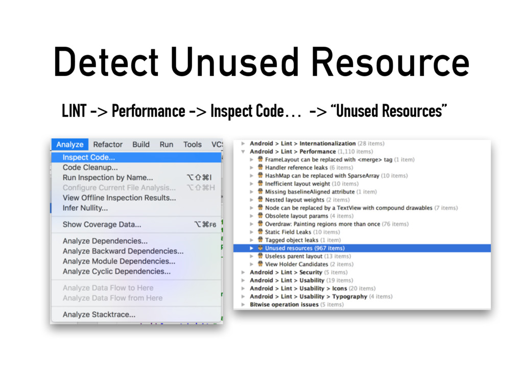 Detect Unused Resource LINT -> Performance -> I...