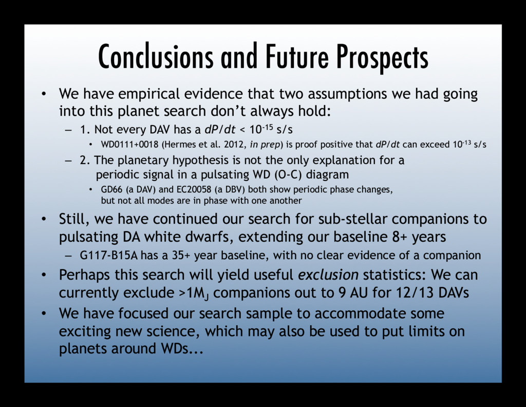 Conclusions and Future Prospects •  We have emp...
