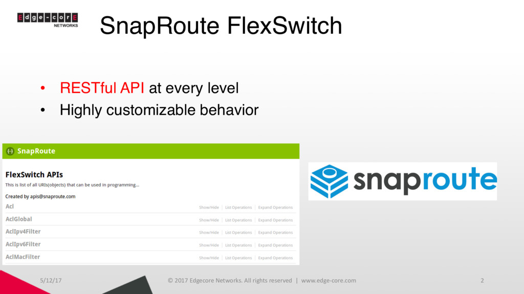 SnapRoute FlexSwitch • RESTful API at every lev...