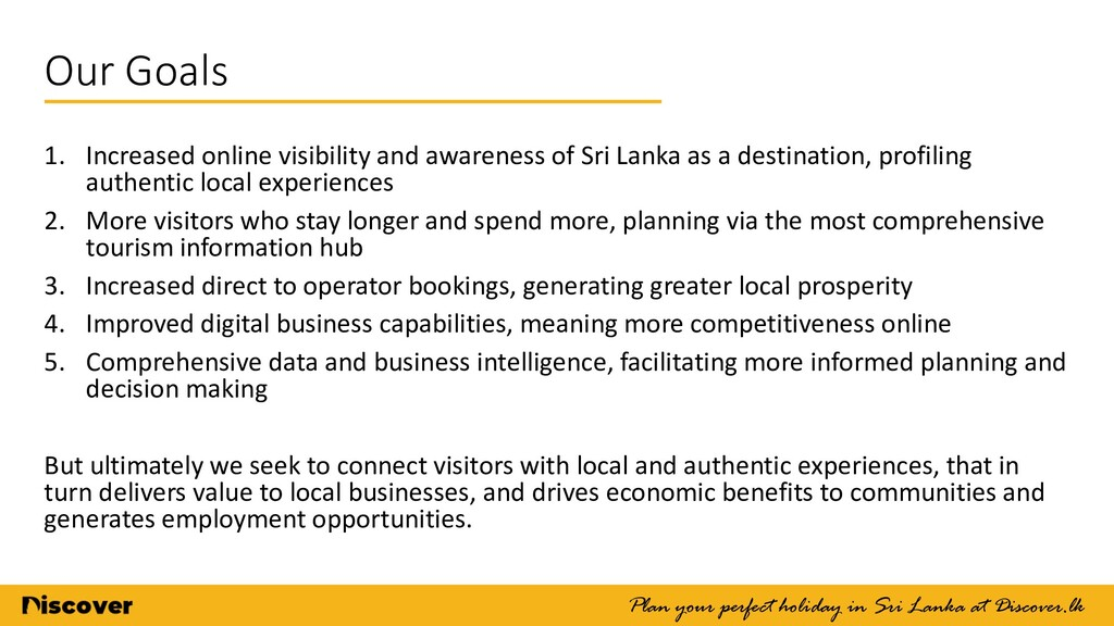 Our Goals Plan your perfect holiday in Sri Lank...