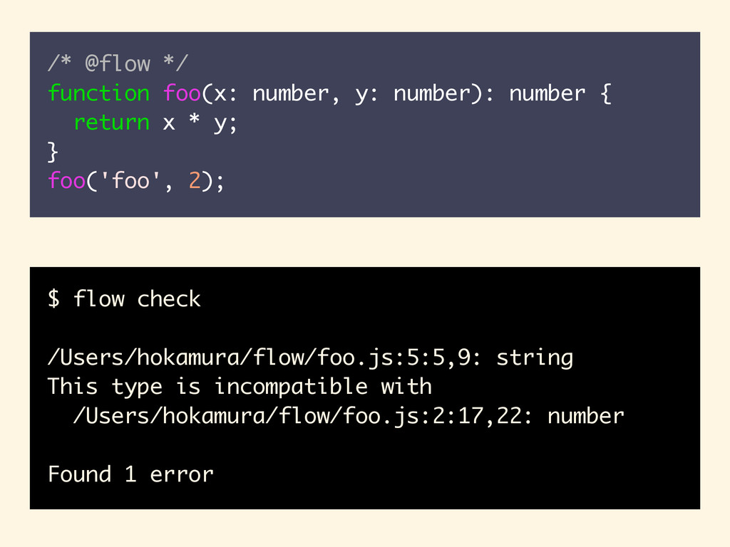 /* @flow */ function foo(x: number, y: number):...
