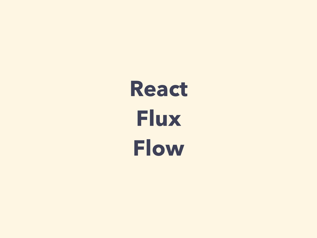 React Flux Flow