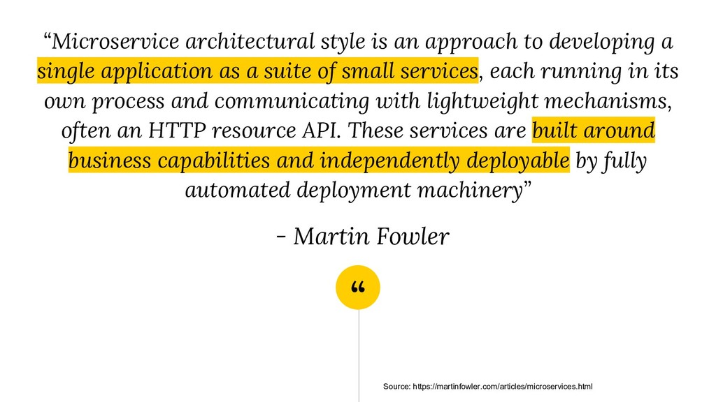 """"""" """"Microservice architectural style is an appro..."""
