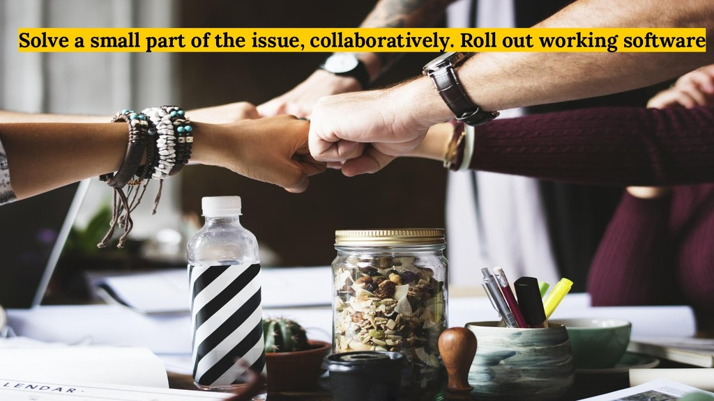 Solve a small part of the issue, collaborativel...