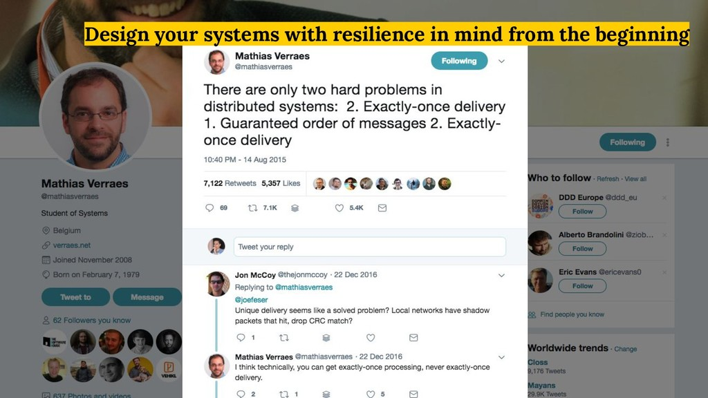 Design your systems with resilience in mind fro...