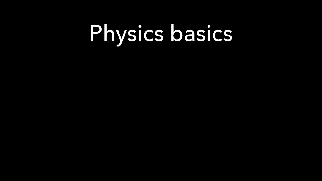 Physics basics