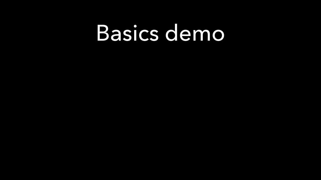 Basics demo