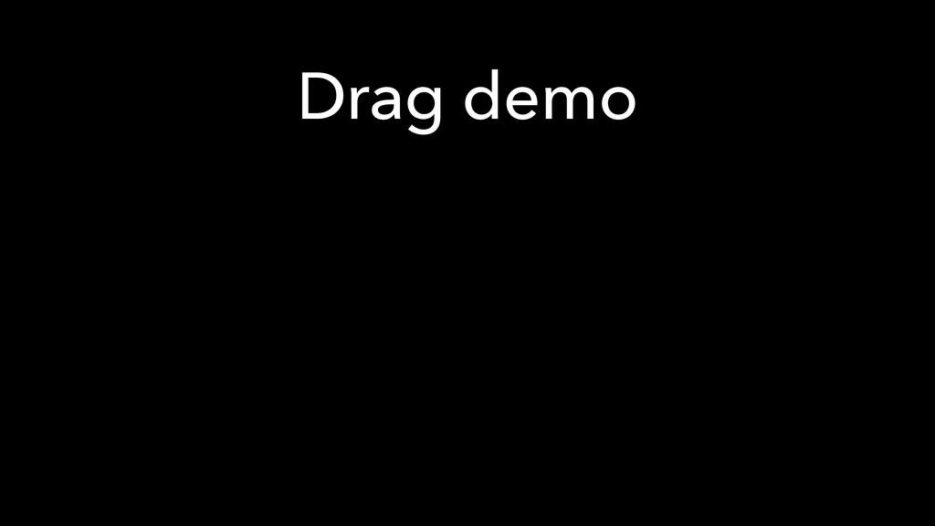 Drag demo