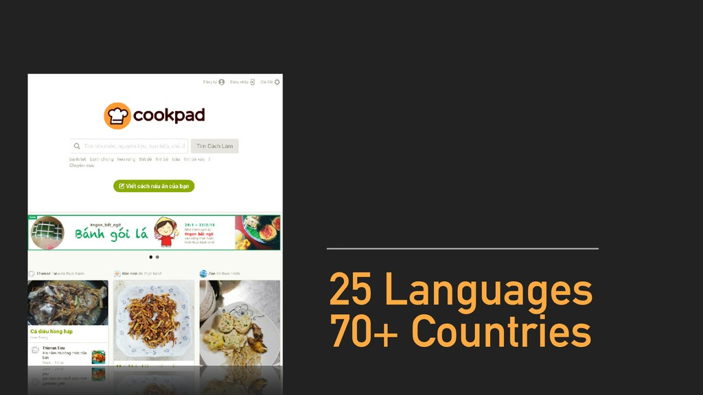 25 Languages 70+ Countries