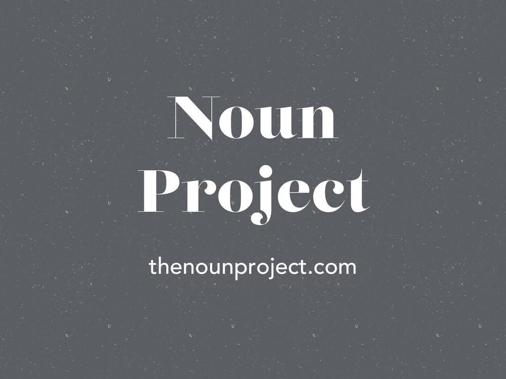 Noun Project thenounproject.com