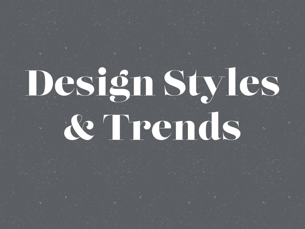 Design Styles & Trends