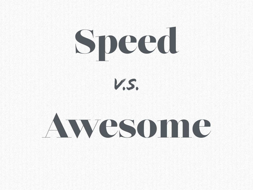 Speed Awesome V.S.
