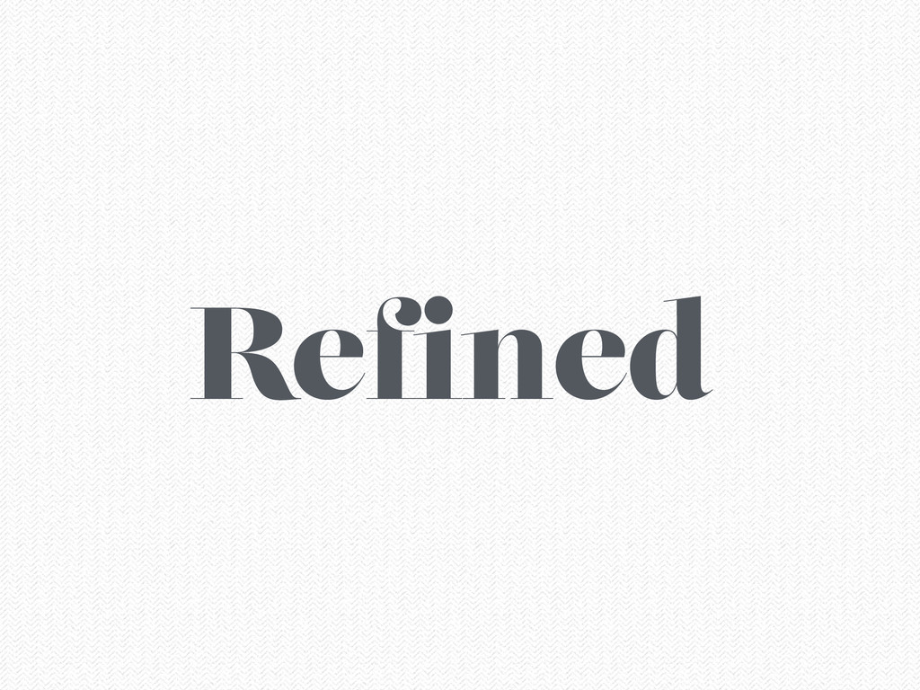 Refined