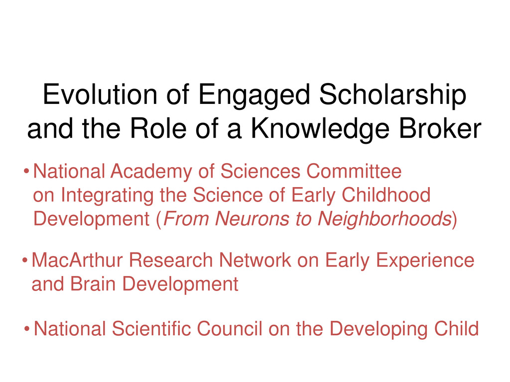 Evolution of Engaged Scholarship and the Role o...