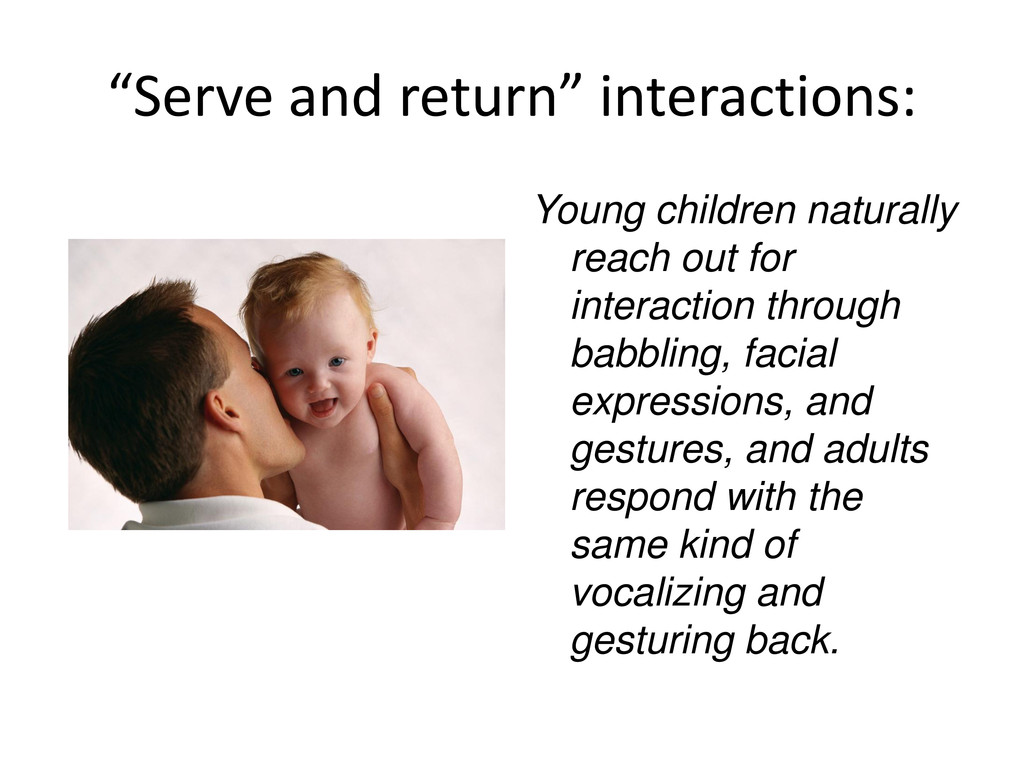 """Serve and return"" interactions: Young children..."