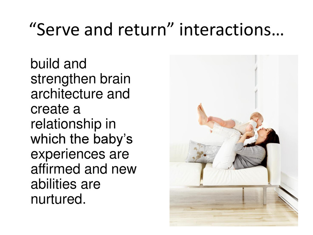 """Serve and return"" interactions… build and stre..."