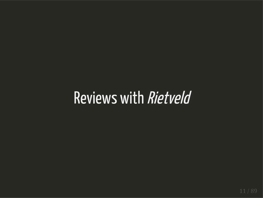 Reviews with Rietveld 11 / 89