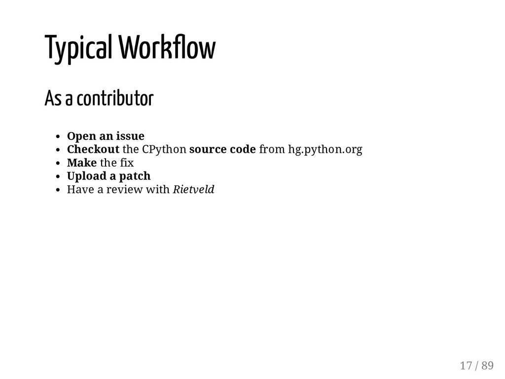 Typical Work ow As a contributor Open an issue ...